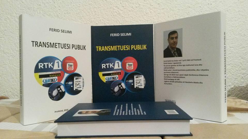 Botohet libri Transmetuesi publik, i ligjëruesit në UBT, dr. Ferid Selimi