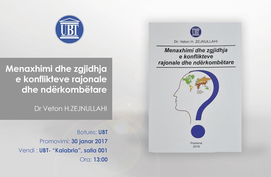 """Njoftim për promovimin e librit """"Menaxhimi dhe zgjidhja e konflikteve rajonale dhe ndërkombëtare"""", të autorit Veton Zejnullahi"""