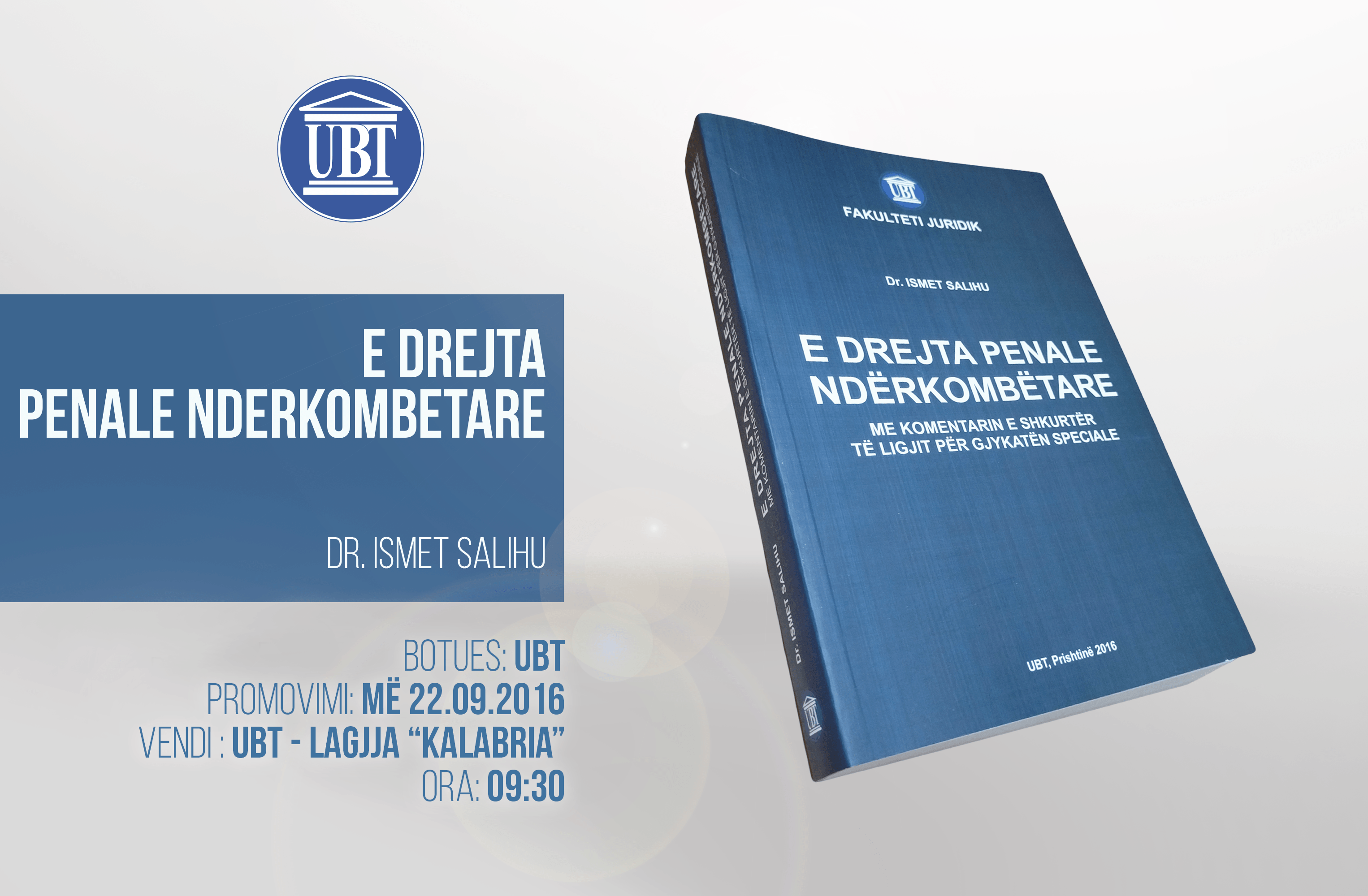 """Promovohet libri """"E drejta penale ndërkombëtare"""" i prof.dr. Ismet Salihut"""