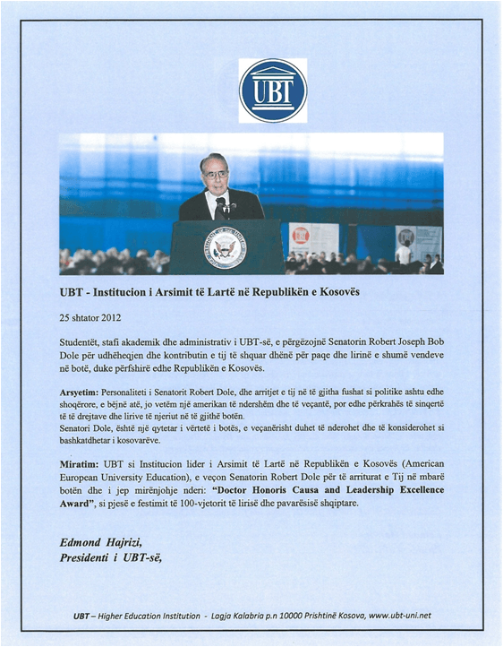 """UBT në bashkëpunim me Shoqatën Miqtë e Amerikës nderuan Senatorin Bob Dole me titullin  """"Doctor Honoris Causa and Leadership Excellence Award"""""""