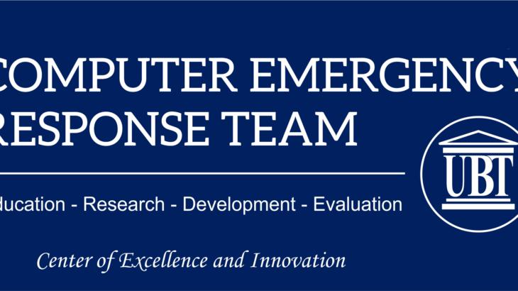 """UBT CERT është ekipi i parë nga Kosova që akreditohet në organizatën ndërkombëtare """"Trusted Introducer"""""""