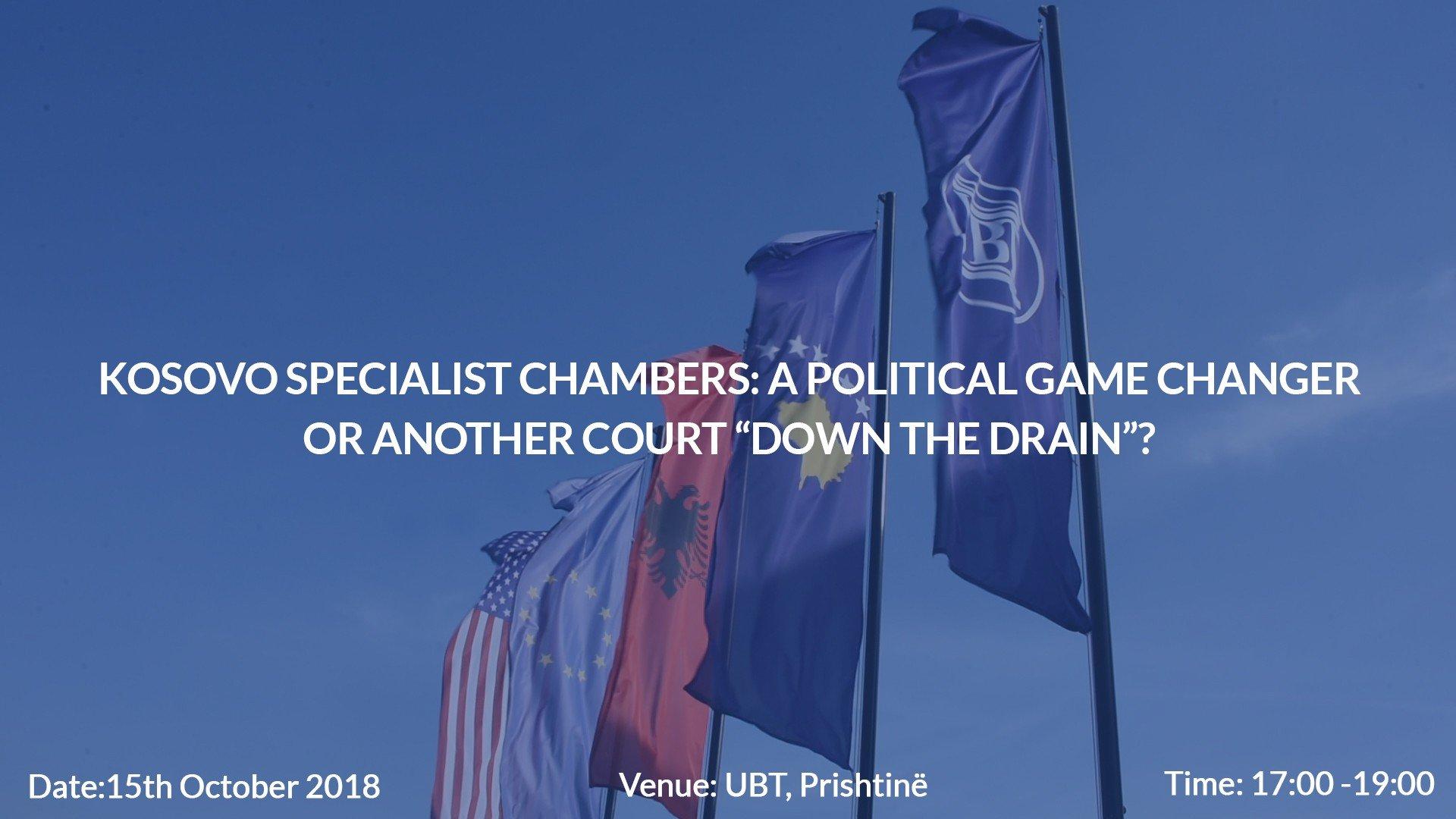 Më 15 tetor, në UBT do të diskutohet për rolin e Dhomave të Specializuara të Kosovës