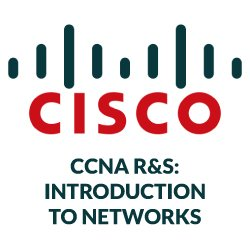 CCNA R&S: Introduction to Networks
