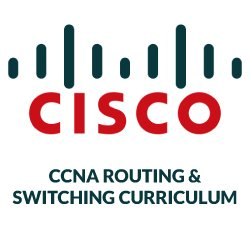 CCNA ROUTING & SWITCHING CURRICULUM