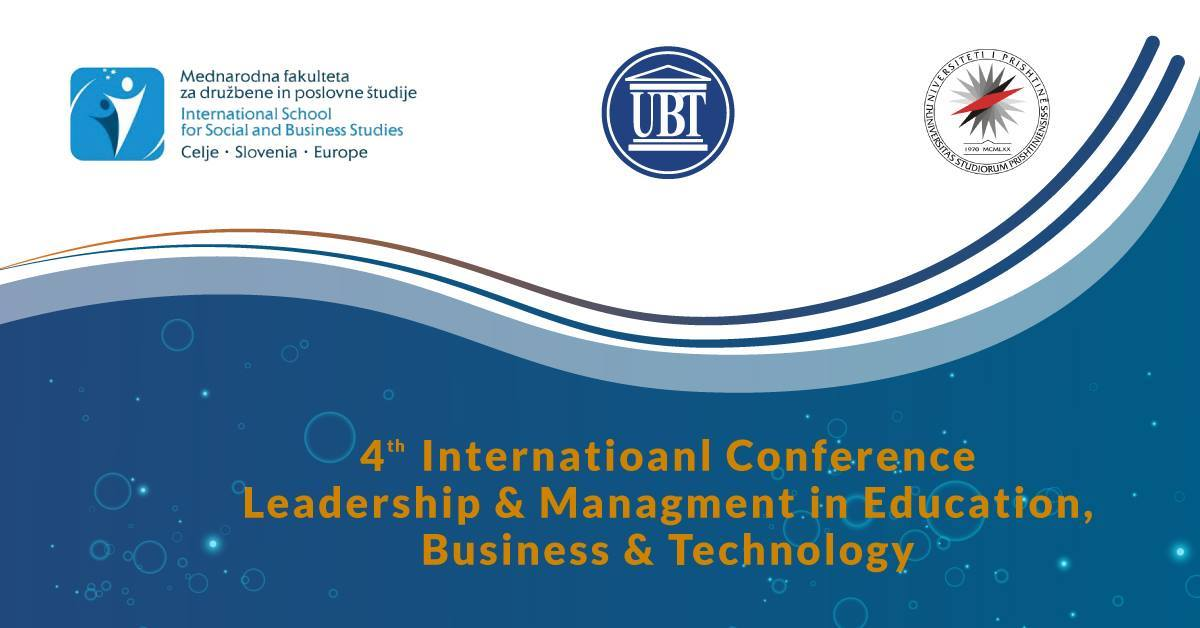 Tomorrow at UBT is going to take place the International Conference on Leadership and Management in Kosovo