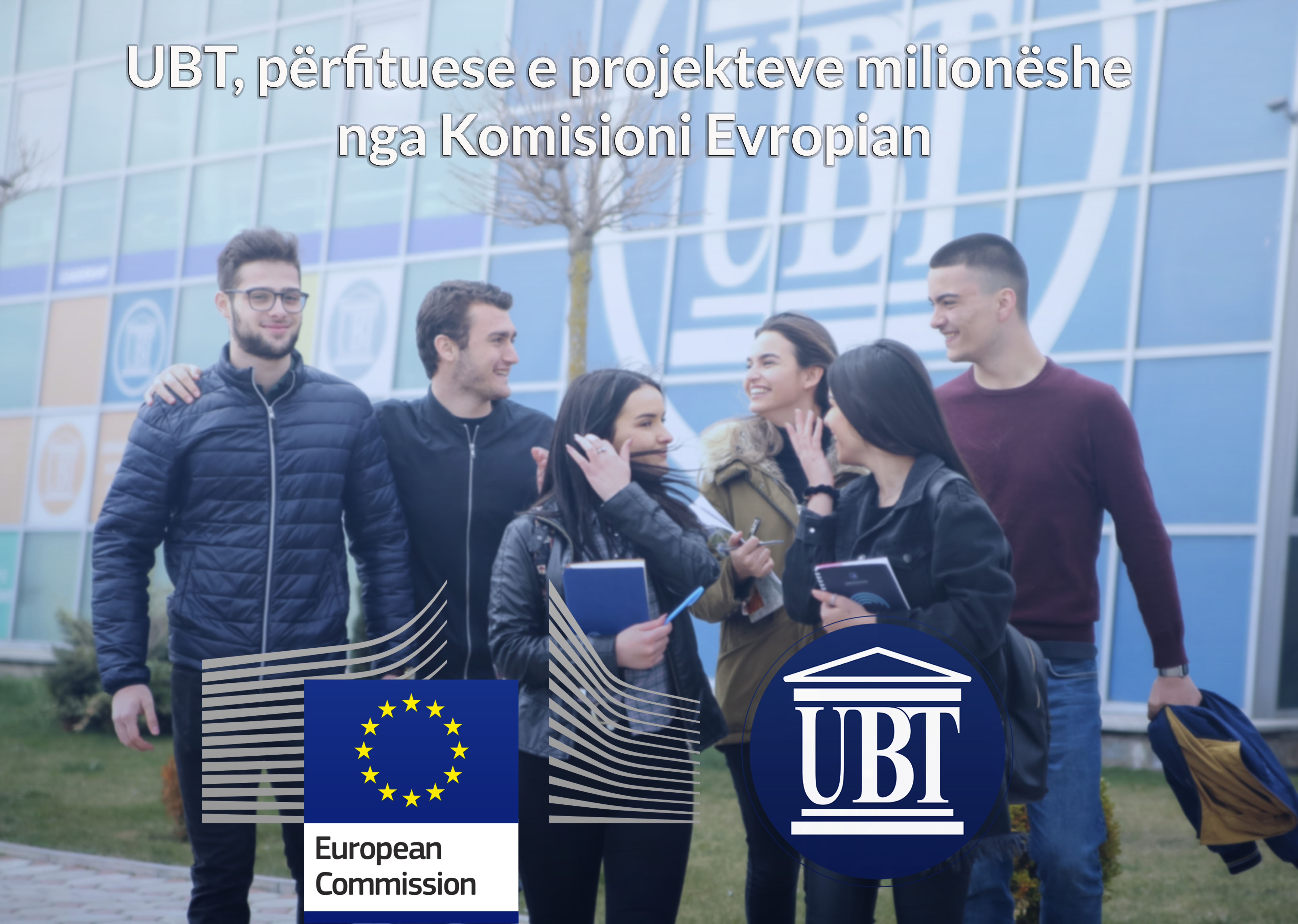 UBT, përfituese e projekteve milionëshe nga Komisioni Evropian