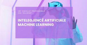 Trajnim për Inteligjencë Artificiale/ Machine Learning